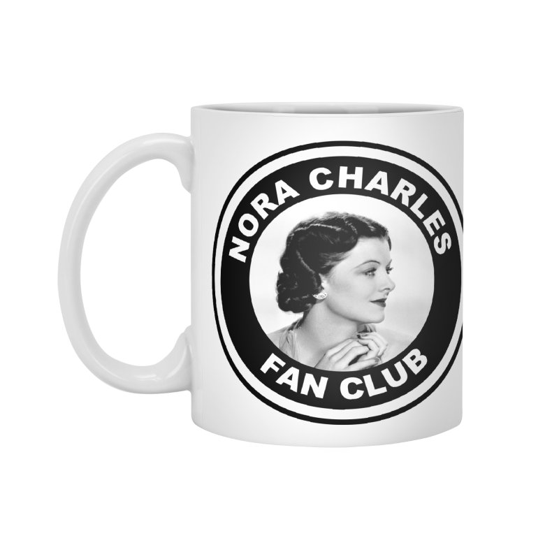 Nora Charles Fan Club Accessories Standard Mug by Kate Gabrielle's Threadless Shop