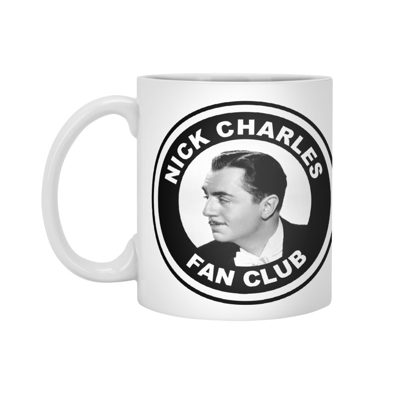 Nick Charles Fan Club Accessories Standard Mug by Kate Gabrielle's Threadless Shop