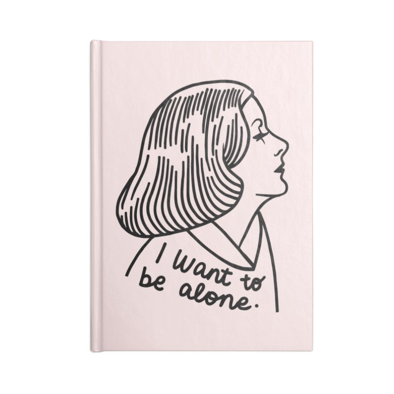 I want to be alone Accessories Lined Journal Notebook by Kate Gabrielle's Threadless Shop