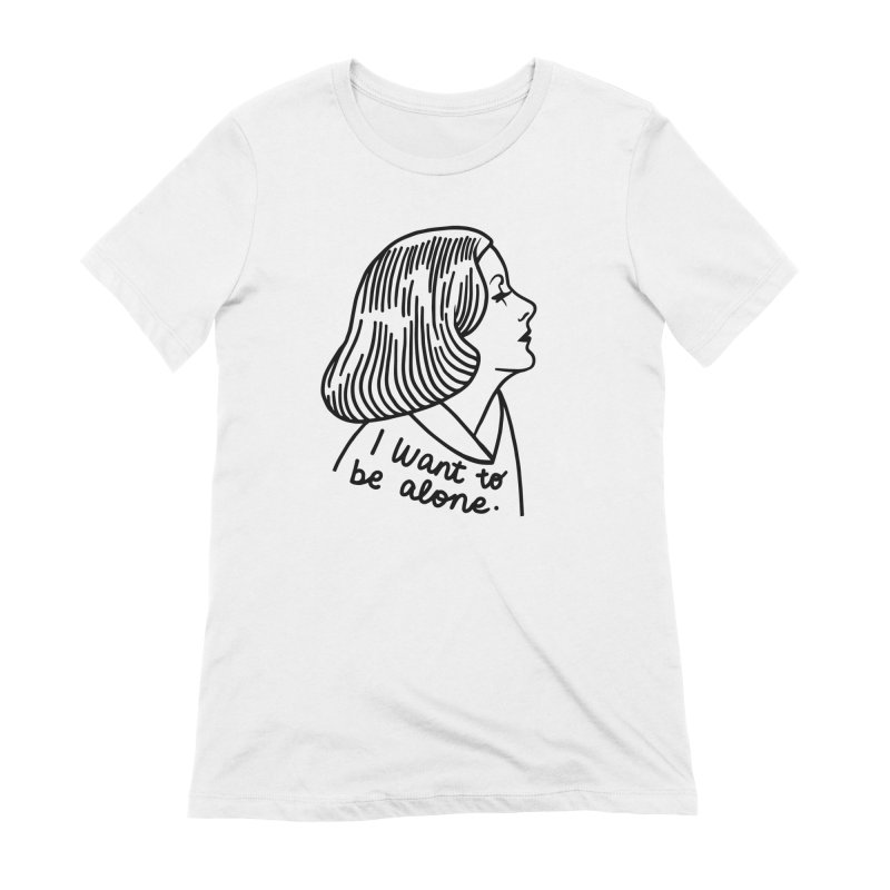 I want to be alone Women's T-Shirt by Kate Gabrielle's Threadless Shop