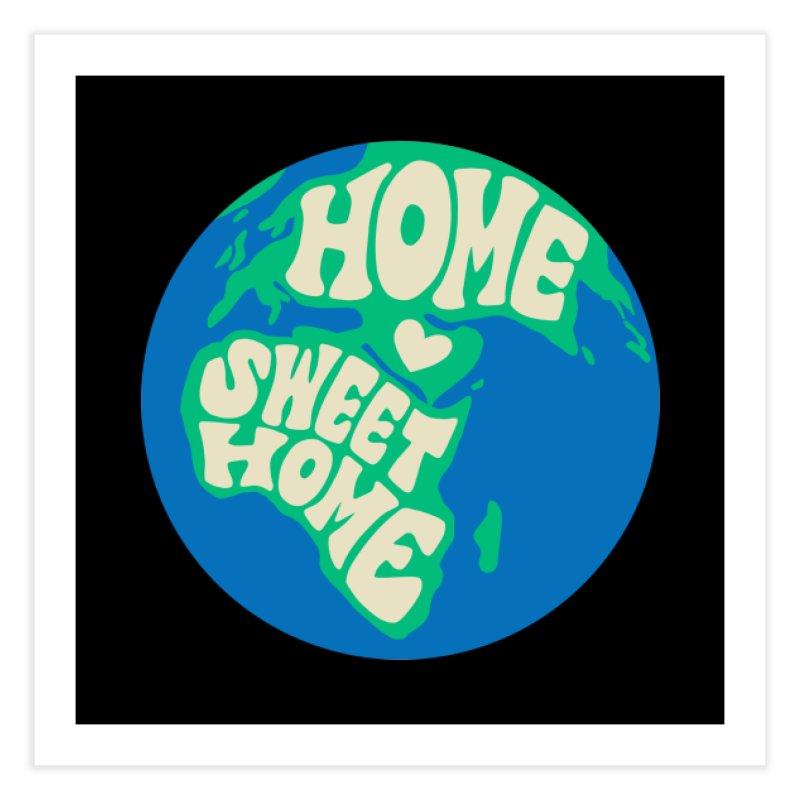 Home Sweet Home Home Fine Art Print by Kate Gabrielle's Threadless Shop