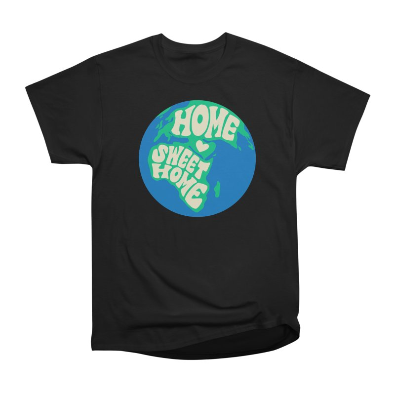 Home Sweet Home Women's Heavyweight Unisex T-Shirt by Kate Gabrielle's Threadless Shop