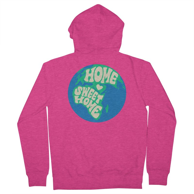 Home Sweet Home Women's French Terry Zip-Up Hoody by Kate Gabrielle's Threadless Shop