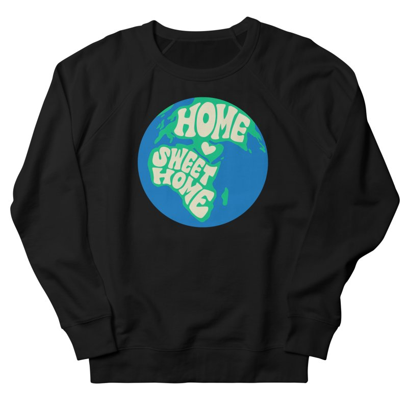 Home Sweet Home Men's French Terry Sweatshirt by Kate Gabrielle's Threadless Shop