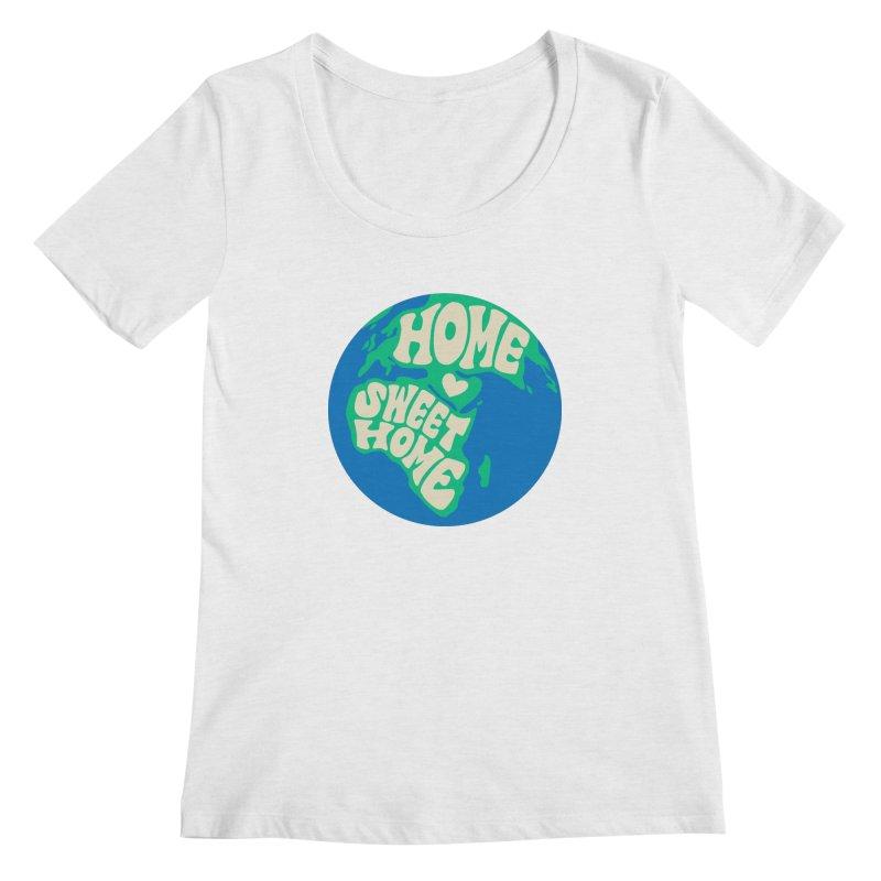 Home Sweet Home Women's Regular Scoop Neck by Kate Gabrielle's Threadless Shop