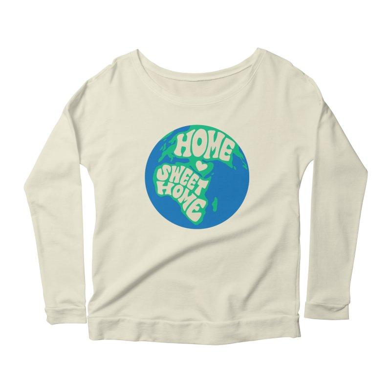Home Sweet Home Women's Scoop Neck Longsleeve T-Shirt by Kate Gabrielle's Threadless Shop