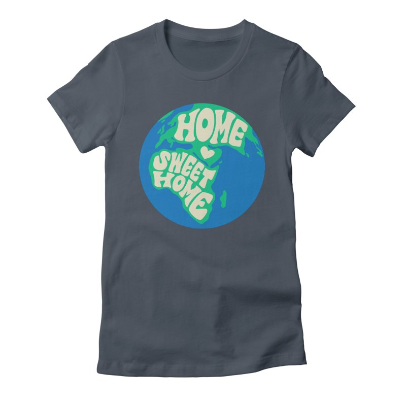 Home Sweet Home Women's Fitted T-Shirt by Kate Gabrielle's Threadless Shop