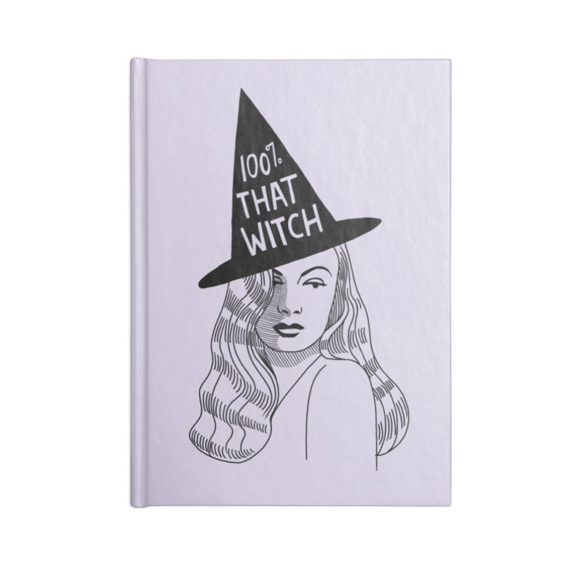 100% that witch Accessories Lined Journal Notebook by Kate Gabrielle's Threadless Shop