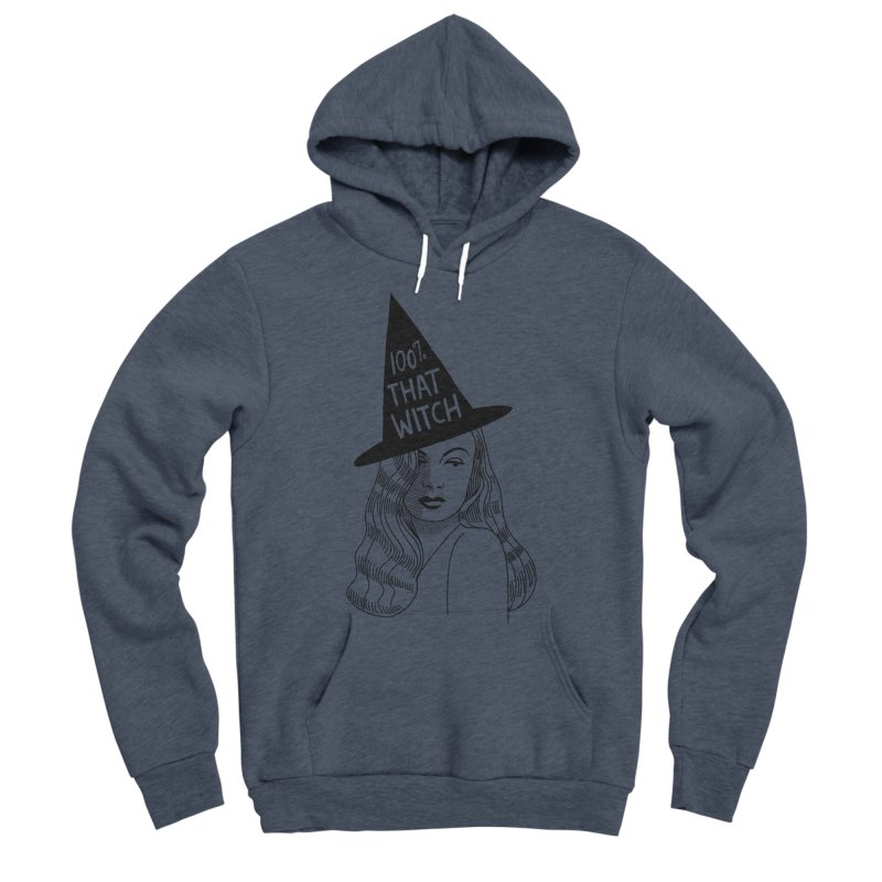 100% that witch Men's Sponge Fleece Pullover Hoody by Kate Gabrielle's Threadless Shop