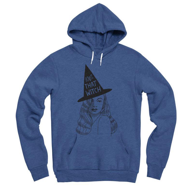 100% that witch Women's Sponge Fleece Pullover Hoody by Kate Gabrielle's Threadless Shop