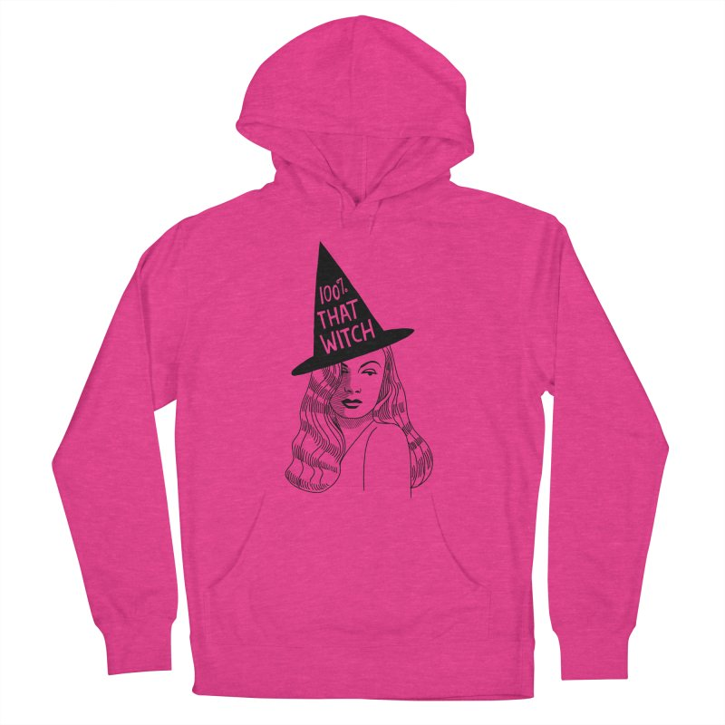 100% that witch Women's French Terry Pullover Hoody by Kate Gabrielle's Threadless Shop
