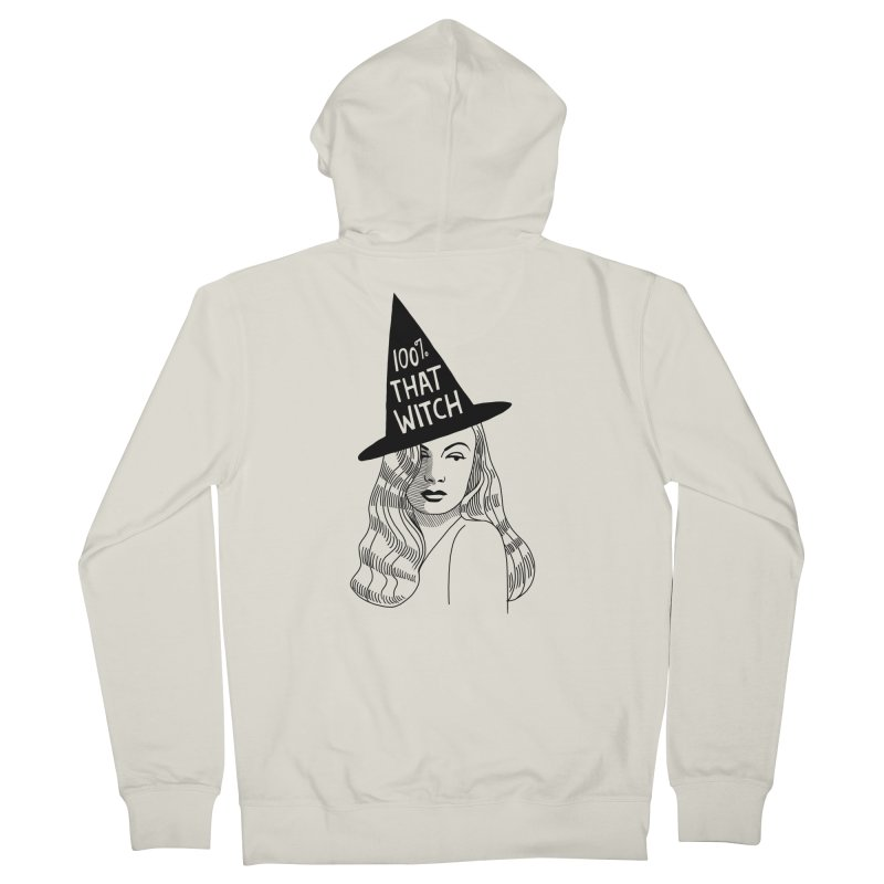 100% that witch Women's French Terry Zip-Up Hoody by Kate Gabrielle's Threadless Shop