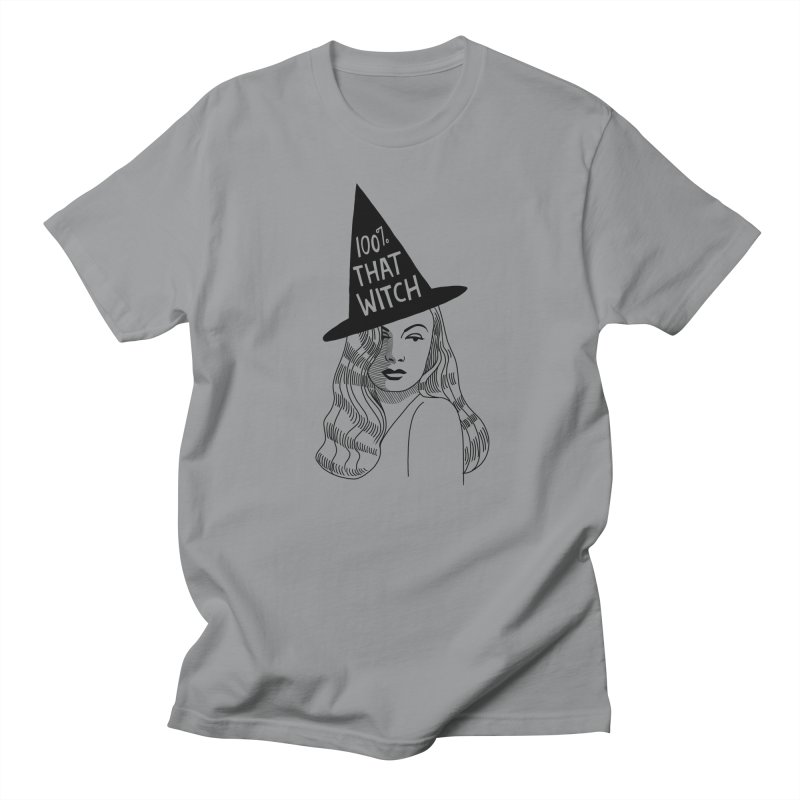 100% that witch Women's Regular Unisex T-Shirt by Kate Gabrielle's Threadless Shop