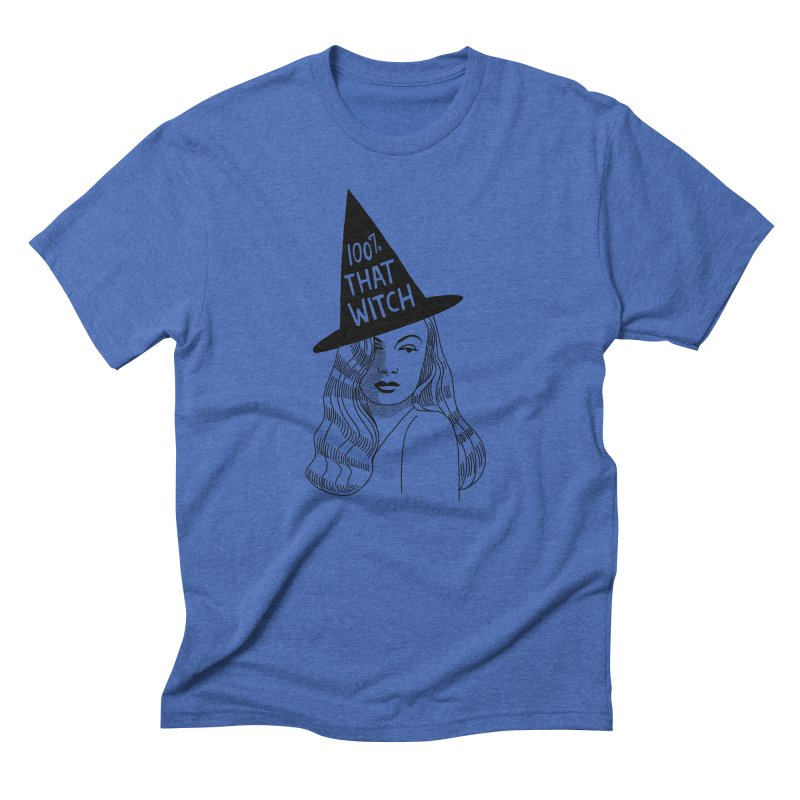 100% that witch Men's Triblend T-Shirt by Kate Gabrielle's Threadless Shop