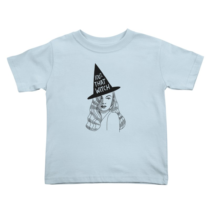 100% that witch Kids Toddler T-Shirt by Kate Gabrielle's Threadless Shop