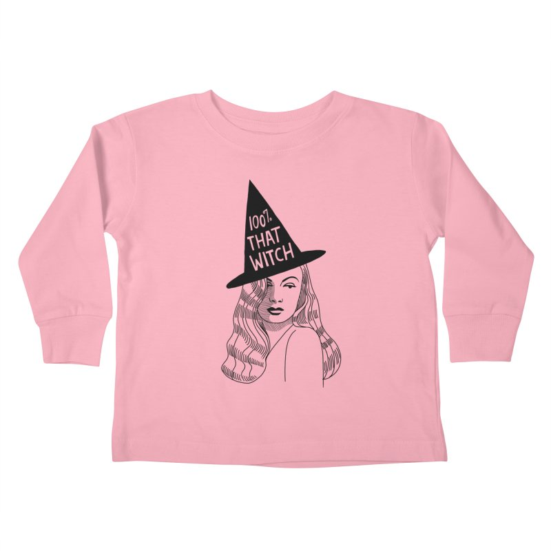 100% that witch Kids Toddler Longsleeve T-Shirt by Kate Gabrielle's Threadless Shop