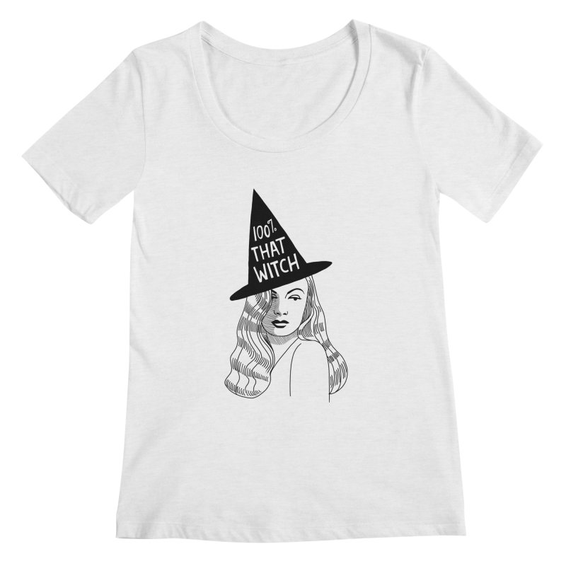 100% that witch Women's Regular Scoop Neck by Kate Gabrielle's Threadless Shop