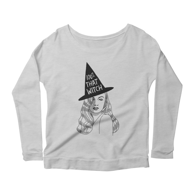 100% that witch Women's Scoop Neck Longsleeve T-Shirt by Kate Gabrielle's Threadless Shop