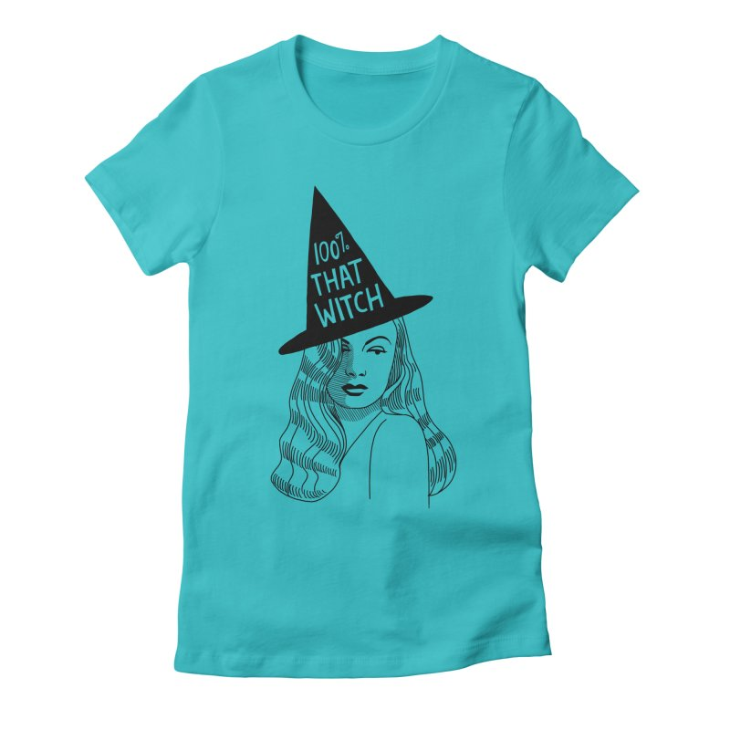 100% that witch Women's Fitted T-Shirt by Kate Gabrielle's Threadless Shop
