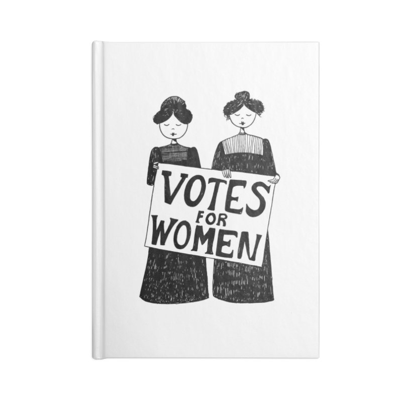 Votes for Women Accessories Lined Journal Notebook by Kate Gabrielle's Threadless Shop