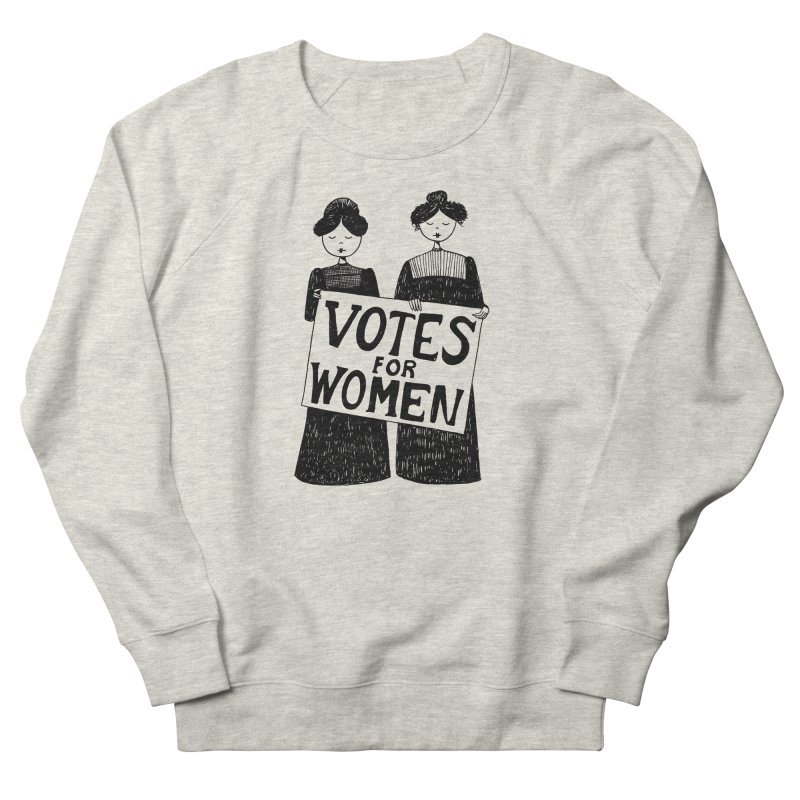 Votes for Women Women's French Terry Sweatshirt by Kate Gabrielle's Threadless Shop