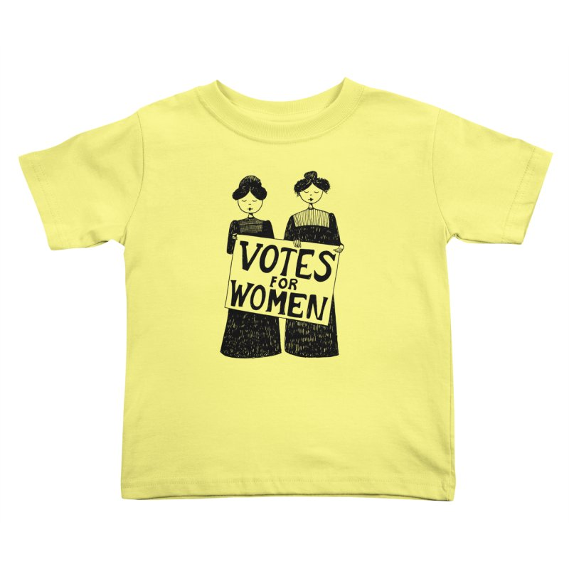 Votes for Women Kids Toddler T-Shirt by Kate Gabrielle's Threadless Shop