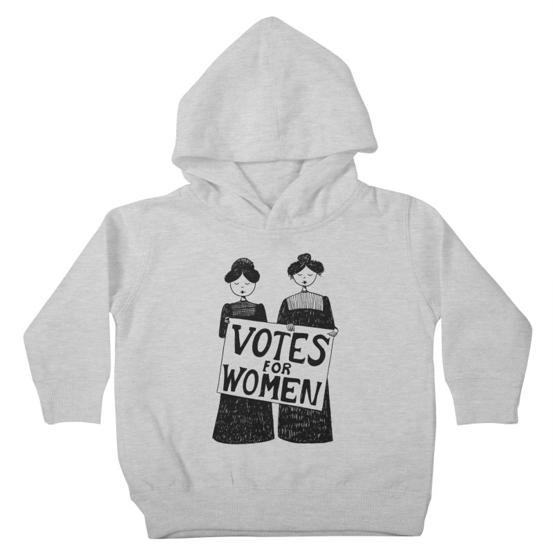 Votes for Women Kids Toddler Pullover Hoody by Kate Gabrielle's Threadless Shop