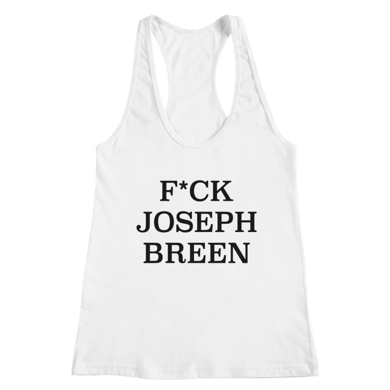 F*ck Joseph Breen Women's Tank by Kate Gabrielle's Threadless Shop