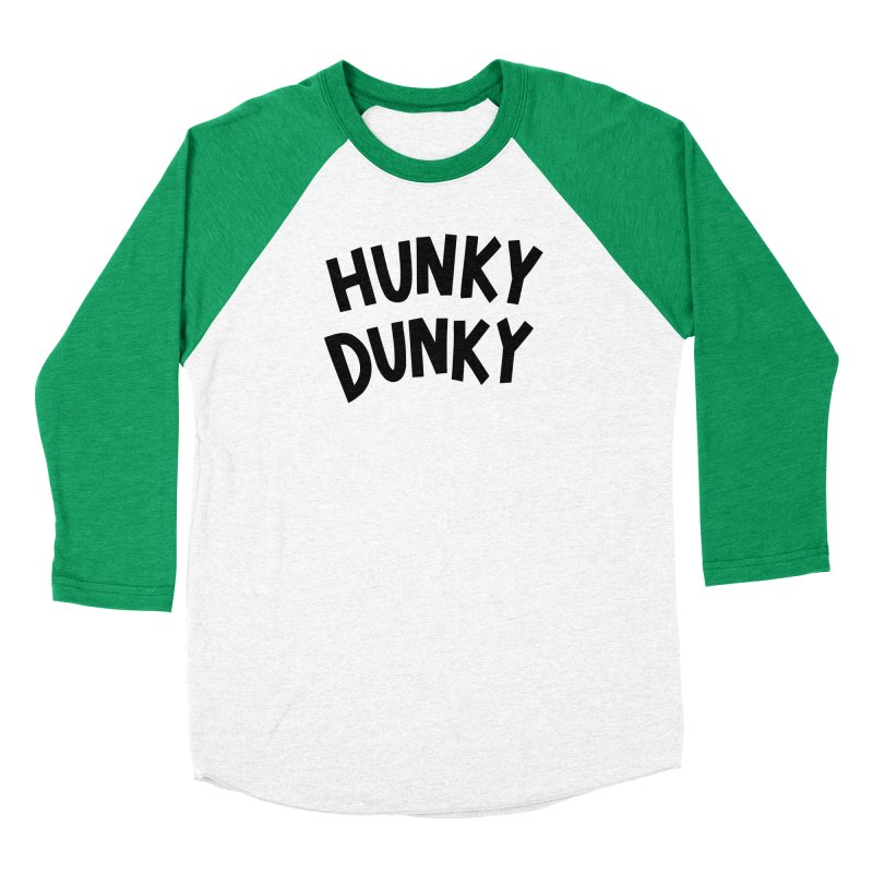 Hunky Dunky Women's Baseball Triblend Longsleeve T-Shirt by Kate Gabrielle's Threadless Shop
