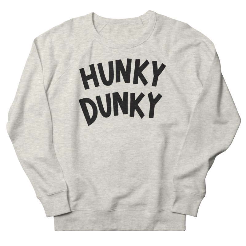Hunky Dunky Men's Sweatshirt by Kate Gabrielle's Threadless Shop