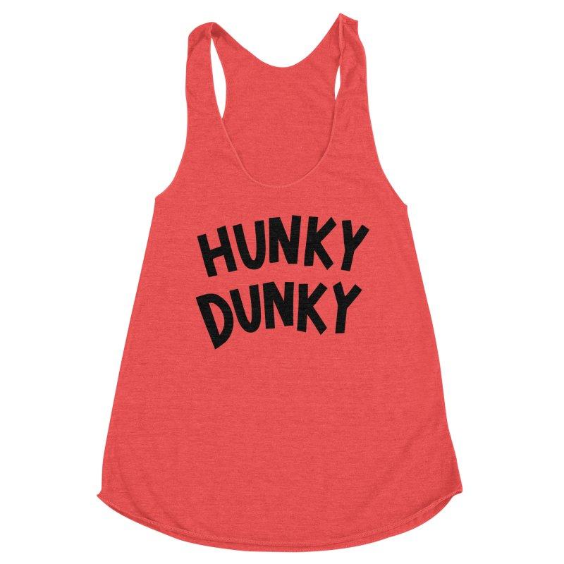 Hunky Dunky Women's Tank by Kate Gabrielle's Threadless Shop