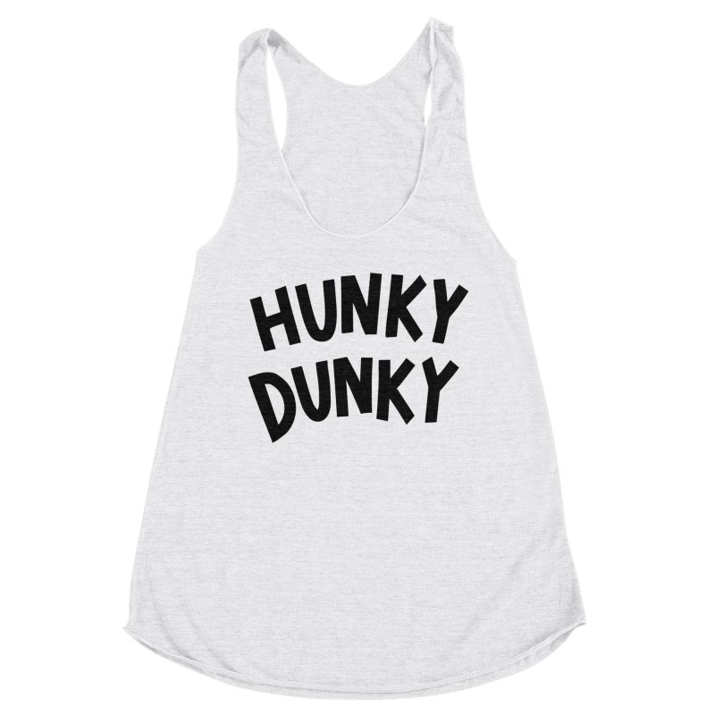 Hunky Dunky Women's Racerback Triblend Tank by Kate Gabrielle's Threadless Shop