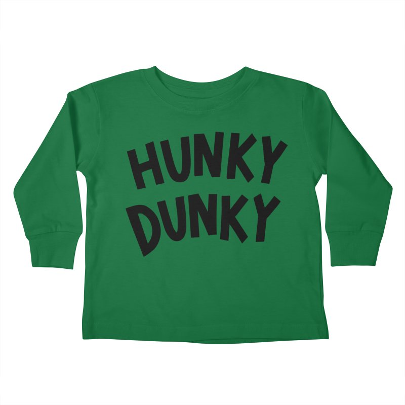 Hunky Dunky Kids Toddler Longsleeve T-Shirt by Kate Gabrielle's Threadless Shop