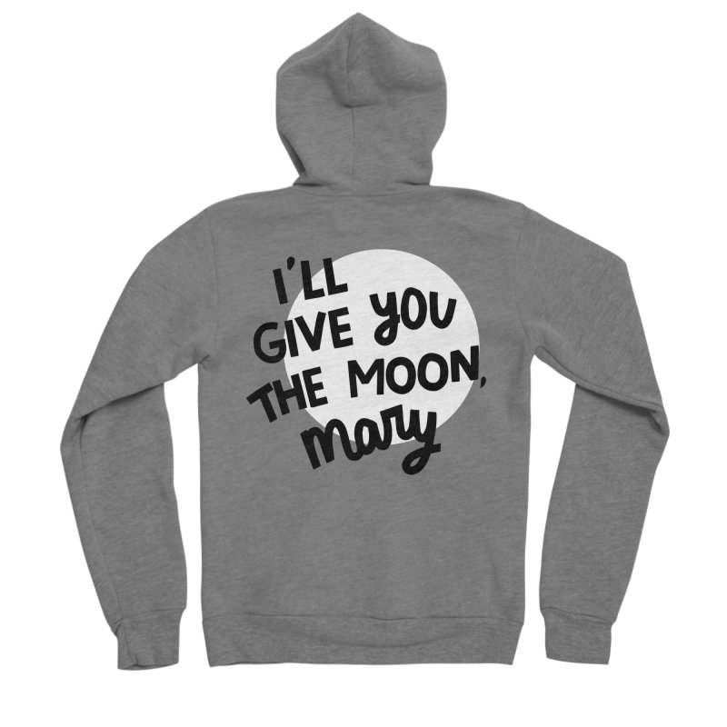 I'll give you the moon, Mary Men's Sponge Fleece Zip-Up Hoody by Kate Gabrielle's Threadless Shop
