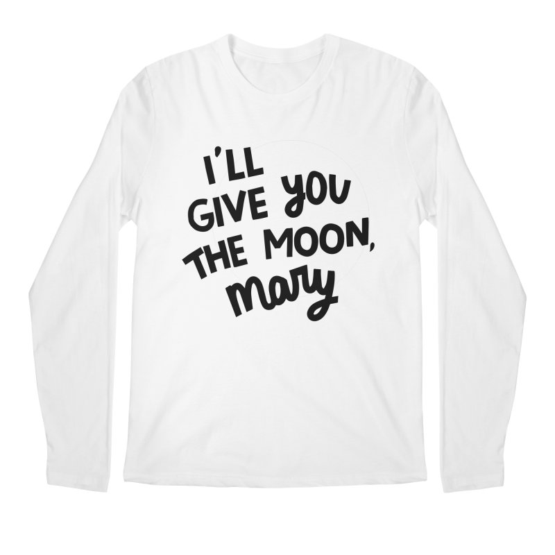 I'll give you the moon, Mary Men's Regular Longsleeve T-Shirt by Kate Gabrielle's Threadless Shop