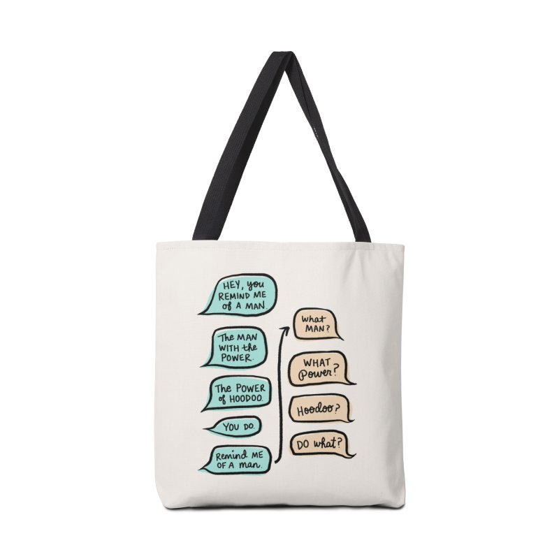 You remind me of a man Accessories Bag by Kate Gabrielle's Threadless Shop