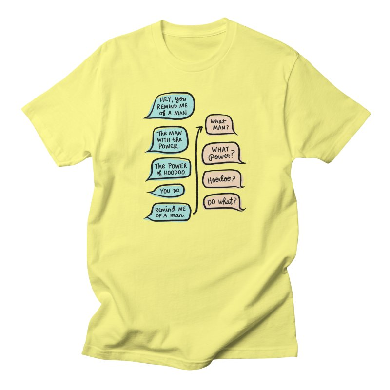 You remind me of a man Women's T-Shirt by Kate Gabrielle's Threadless Shop