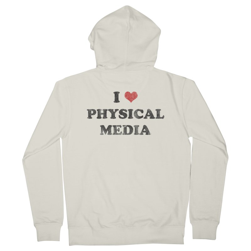 I love physical media Women's French Terry Zip-Up Hoody by Kate Gabrielle's Threadless Shop