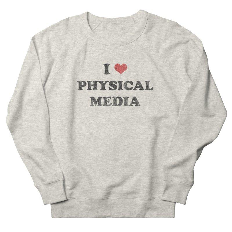I love physical media Women's Sweatshirt by Kate Gabrielle's Threadless Shop