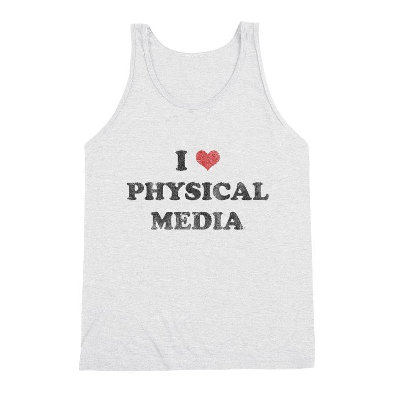 I love physical media Men's Triblend Tank by Kate Gabrielle's Threadless Shop