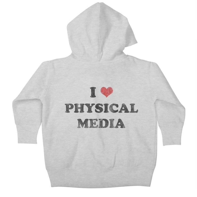 I love physical media Kids Baby Zip-Up Hoody by Kate Gabrielle's Threadless Shop
