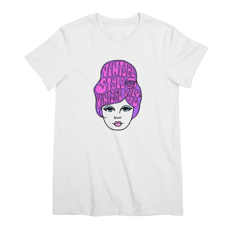 Vintage style NOT Vintage Values Women's Premium T-Shirt by Kate Gabrielle's Threadless Shop
