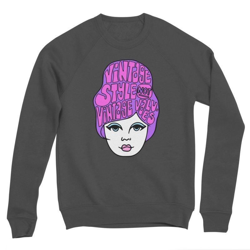 Vintage style NOT Vintage Values Men's Sponge Fleece Sweatshirt by Kate Gabrielle's Threadless Shop