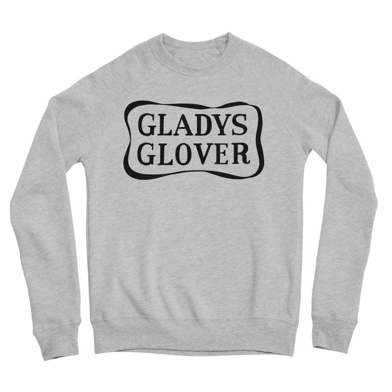 Gladys Glover Men's Sponge Fleece Sweatshirt by Kate Gabrielle's Threadless Shop