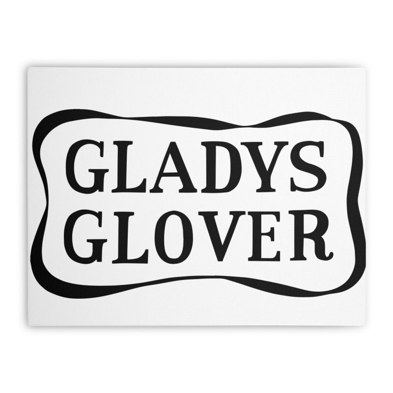 Gladys Glover Home Stretched Canvas by Kate Gabrielle's Threadless Shop