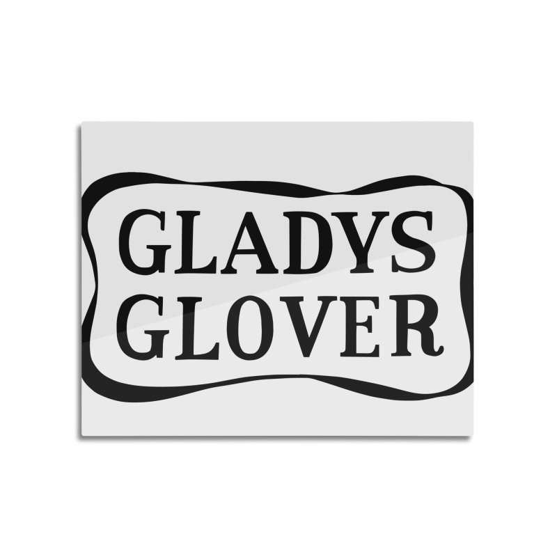 Gladys Glover Home Mounted Aluminum Print by Kate Gabrielle's Threadless Shop