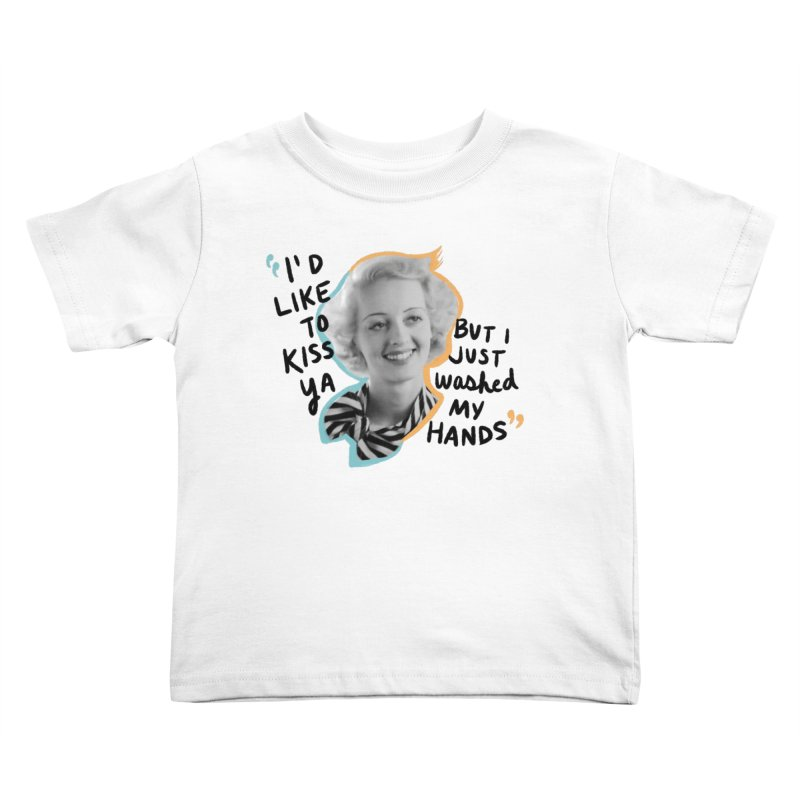 I'd like to kiss ya Kids Toddler T-Shirt by Kate Gabrielle's Threadless Shop