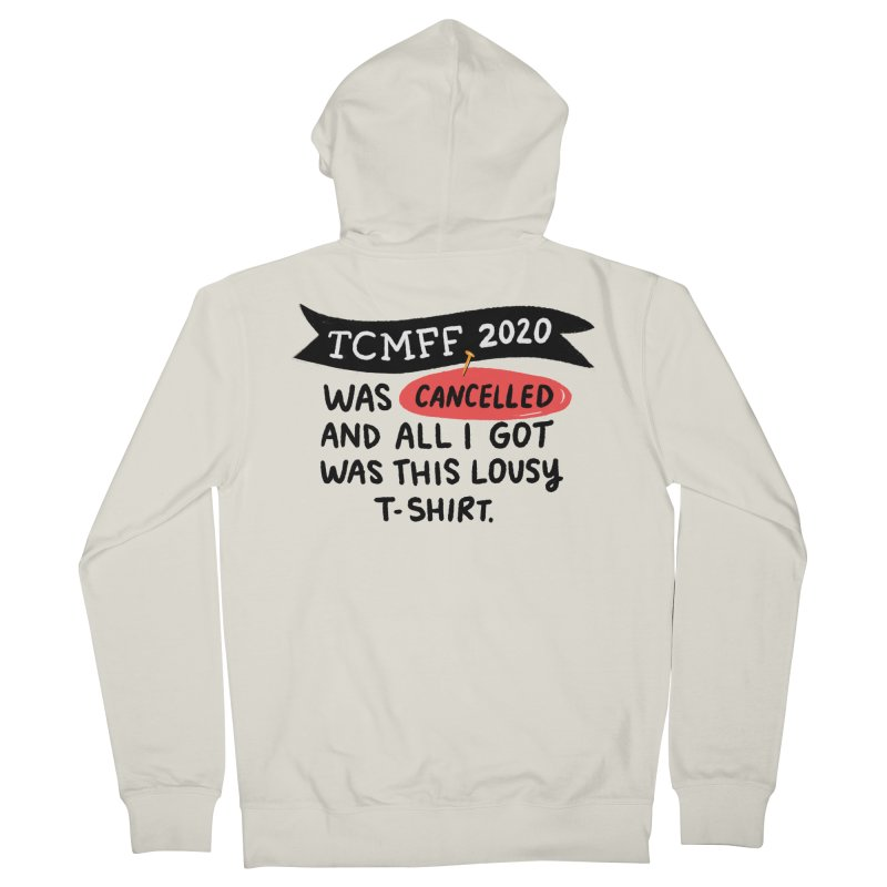 2020 is cancelled Men's French Terry Zip-Up Hoody by Kate Gabrielle's Threadless Shop