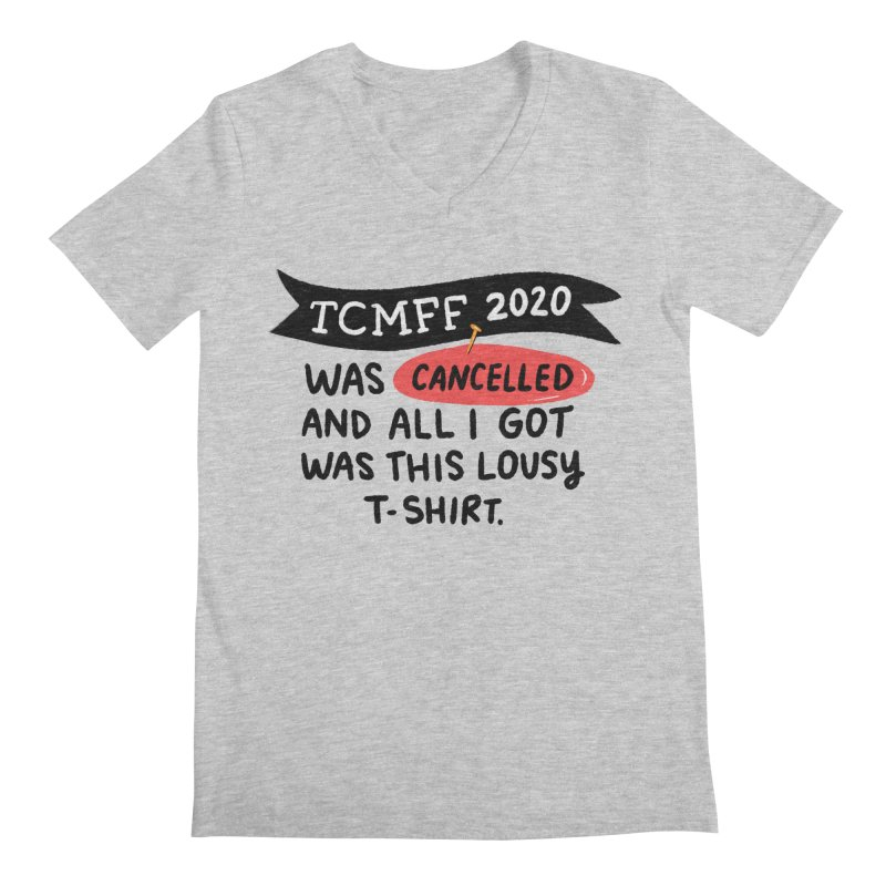 2020 is cancelled Men's Regular V-Neck by Kate Gabrielle's Threadless Shop