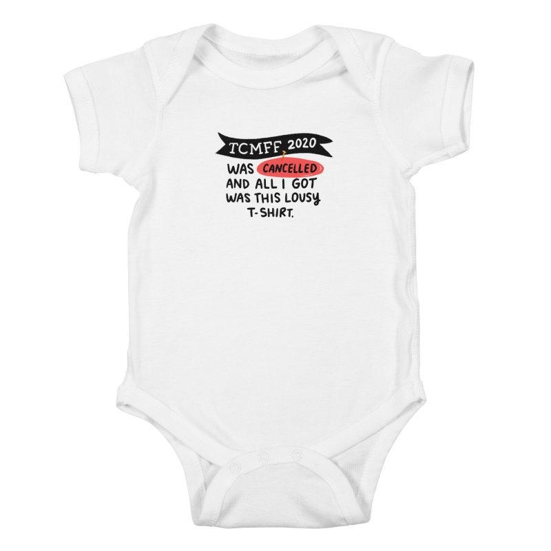 2020 is cancelled Kids Baby Bodysuit by Kate Gabrielle's Threadless Shop